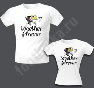 "Футболка  ""Футболки свадебные  ""Together forever."