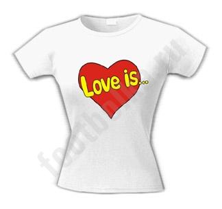 """Футболка """"Love is..."""" /сердце/"""