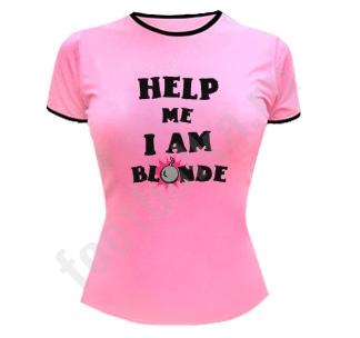 """Футболка """"Help me. I am blonde"""""""