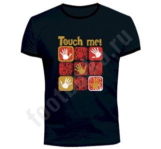 """Футболка """"Touch me"""""""